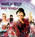 Doce Devassa/Marília Bessy