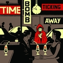Time Bomb Ticking Away/Billy Talent
