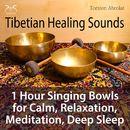 Tibetian Healing Sounds - 1 Hour Singing Bowls for Calm, Relaxation, Meditation, Deep Sleep/Torsten Abrolat
