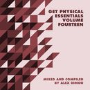 Get Physical Music Presents: Essentials, Vol. 14 (Mixed & Compiled by Alex Dimou)/Get Physical Music Presents: Essentials, Vol. 14 (Mixed & Compiled by Alex Dimou)