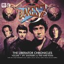 The Liberator Chronicles, Vol. 7 (Unabridged)/Blake's 7