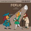 """Fidelio/Die ZEIT-Edition """"Große Oper für kleine Hörer"""""""
