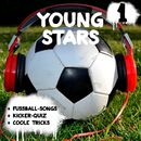 Young Stars - Fussball-Songs + Kicker-Quiz + coole Tricks 1 (Hörspiel)/Peter Huber