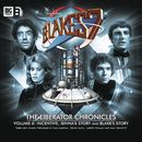 The Liberator Chronicles, Vol. 6 (Unabridged)/Blake's 7