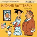 """Madame Butterfly/Die ZEIT-Edition """"Große Oper für kleine Hörer"""""""