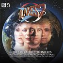 The Liberator Chronicles, Vol. 8 (Unabridged)/Blake's 7