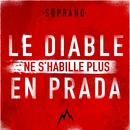 Le Diable ne s'habille plus en Prada/Soprano