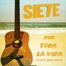 Por Toda La Vida (Acoustic Reggae Version Remix)/Sie7e