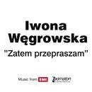 Zatem Przepraszam/Iwona Wegrowska