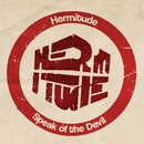Speak of the Devil/Hermitude