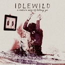 A Modern Way Of Letting Go/Idlewild