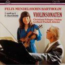 Mendelssohn: Violinsonaten/Christiane Edinger