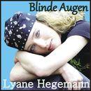 Blinde Augen/Lyane Hegemann