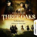 Three Oaks, Folge 05: Verfluchte Iren/Dan Adams