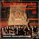 Suk & Tchaikovsky: Streicherserenaden/Polnische Kammerphilharmonie / Wojciech Rajski
