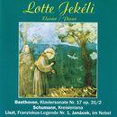 Beethoven: Klaviersonate No. 17 - Schumann: Kreisleriana für Klavier, Op. 16 - Janácek: Im Nebel/Lotte Jekéli