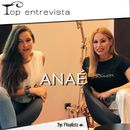 Anaé [Top Entrevista]/Top Playlists