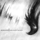 Ashes Against The Grain (Remastered)/Agalloch