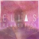 Revolution (Lyric Video)/Elias