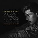 We Don't Talk Anymore (feat. Selena Gomez) [Mr. Collipark Remix]/Charlie Puth