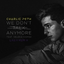 We Don't Talk Anymore (feat. Selena Gomez) [Lash Remix]/Charlie Puth