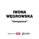 Uwieziona/Iwona Wegrowska