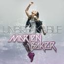 Unbreakable (feat. Shaun Frank)/Marien Baker