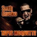 Tapis moquette/Seth Gueko