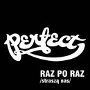 Raz Po Raz (Strasza Nas)/Perfect