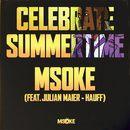 Celebrate Summertime/Msoke