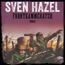 Frontkammerater - Sven Hazels krigsromaner 3 (uforkortet)/Sven Hazel