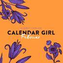 Februar - Calendar Girl 2 (Ungekürzt)/Audrey Carlan