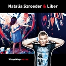 Wszystkiego Na Raz/Natalia Szroeder & Liber