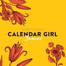 Januar - Calendar Girl 1 (Ungekürzt)/Audrey Carlan