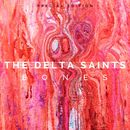 Bones (Special Edition)/The Delta Saints