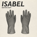 Isabel/Baxter Dury