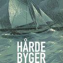 Hårde byger (uforkortet)/Erik Bertelsen