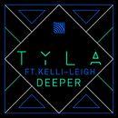 Deeper (feat. Kelli-Leigh)/TYLA
