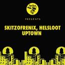 Uptown/Skitzofrenix, Helsloot