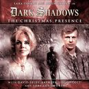 1-3: The Christmas Presence (Audiodrama Unabridged)/Dark Shadows