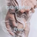 Rheia/Oathbreaker
