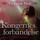 Kongernes forbandelse (uforkortet)/Victoria Holt