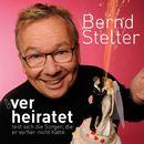 Wer heiratet teilt sich die Sorgen, die er vorher nicht hatte (Live)/Bernd Stelter