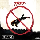 Deep End/THEY.