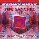 El Sonido Disco de Pepe Sánchez/Pepe Sánchez