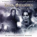 4: The Ghost Watcher (Unabridged)/Dark Shadows