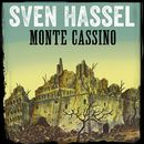 Monte Cassino (oförkortat)/Sven Hassel
