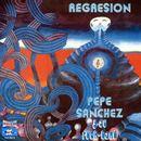 Regresión/Pepe Sánchez