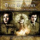1-2: The Book of Temptation (Audiodrama Unabridged)/Dark Shadows