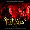 The Tangled Skein (Audiodrama Unabridged)/Sherlock Holmes